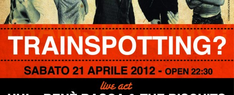 Sabato 21 * apr * 2012 open:22.30 MUSICA ATTIVA e DISCHI SOVIET STUDIO in collaborazione con MOON CLUB presentano… Do you like TRAINSPOTTING? Colonna sonora e proiezione del film: rivivi […]